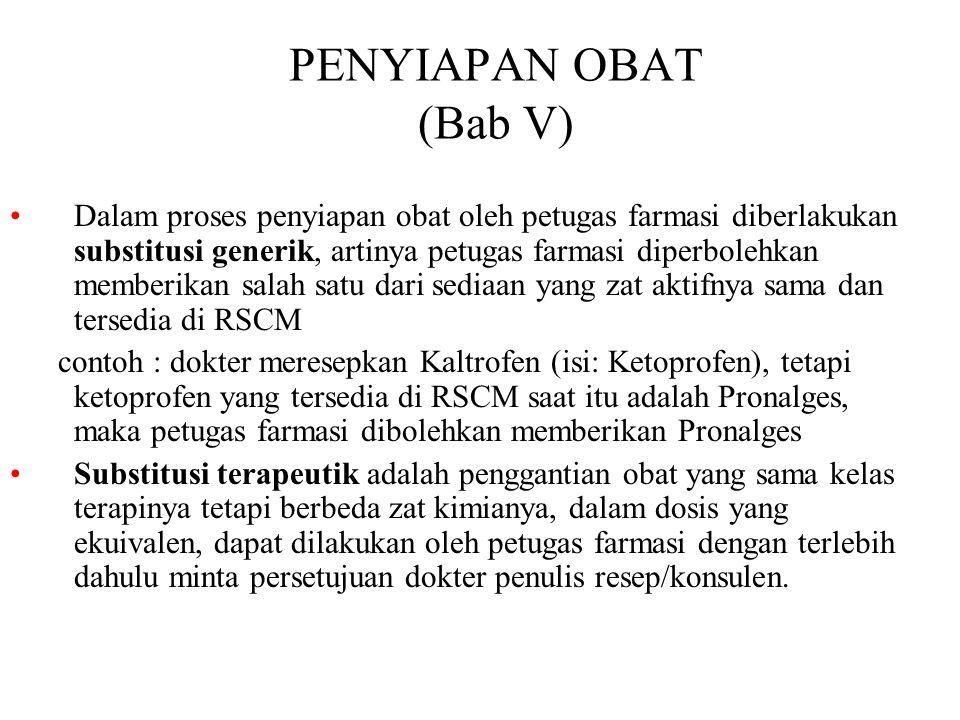 PENYIAPAN OBAT (Bab V)