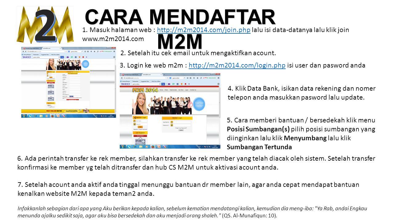 2 CARA MENDAFTAR M2M. 1. Masuk halaman web : http://m2m2014.com/join.php lalu isi data-datanya lalu klik join.