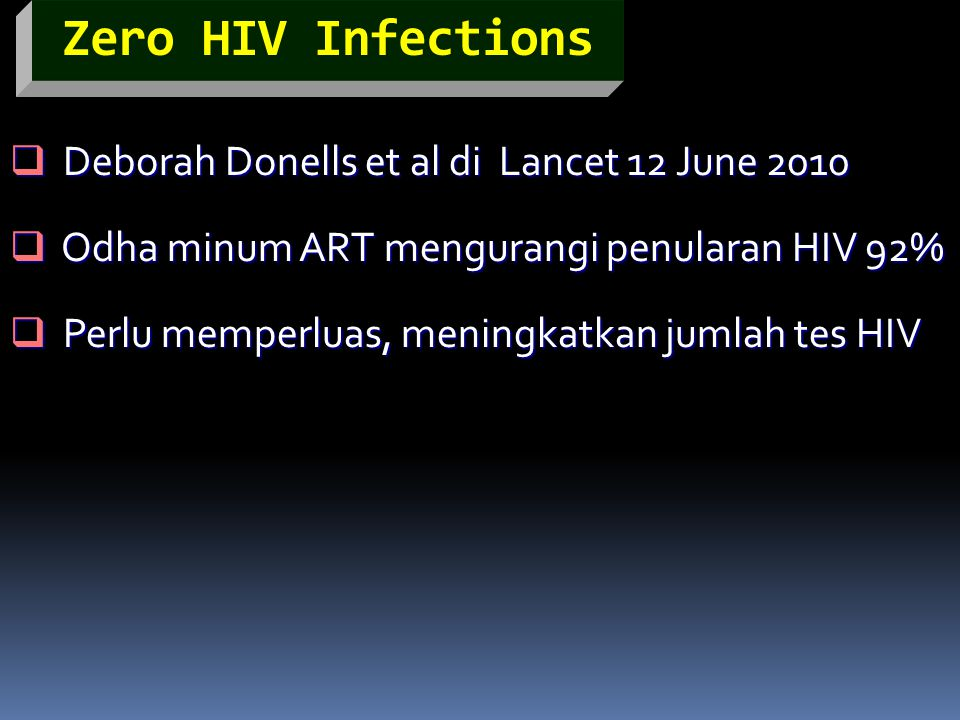 Zero HIV Infections Deborah Donells et al di Lancet 12 June 2010