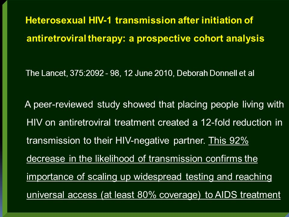 Heterosexual HIV-1 transmission after initiation of antiretroviral therapy: a prospective cohort analysis