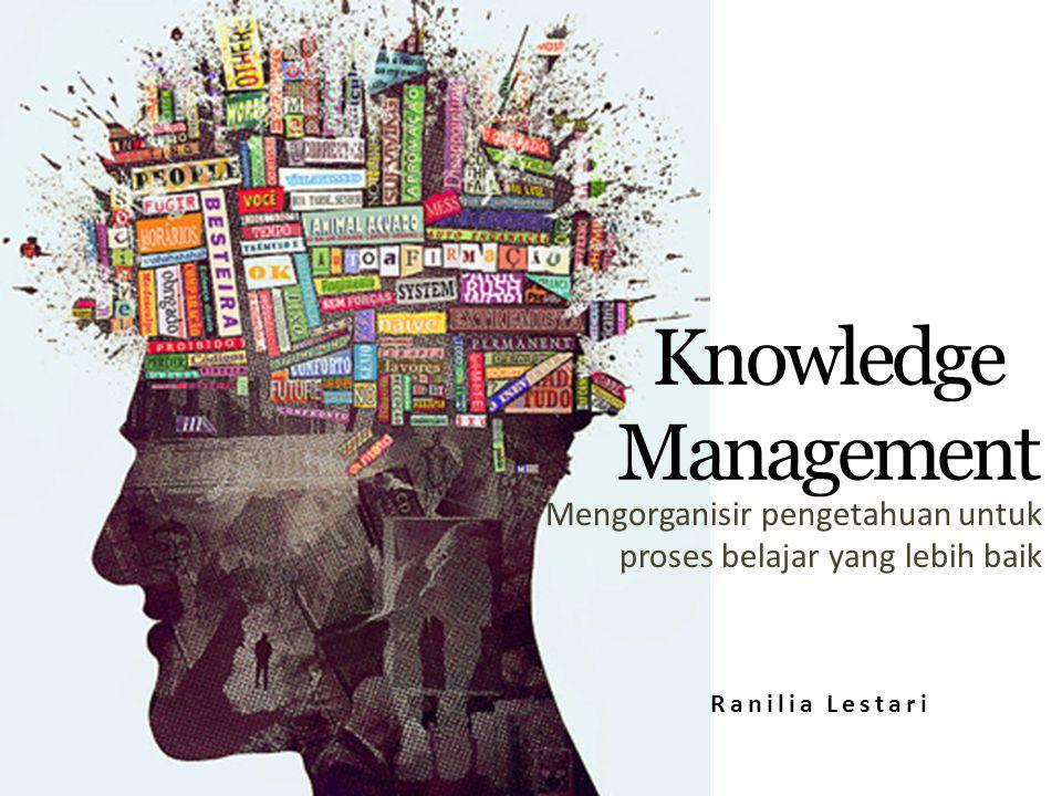 Mengorganisir pengetahuan untuk proses belajar yang lebih baik