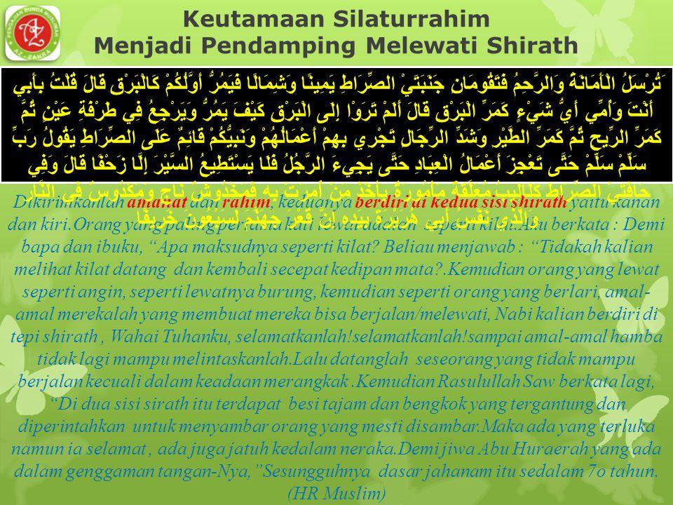 Keutamaan Silaturrahim Menjadi Pendamping Melewati Shirath