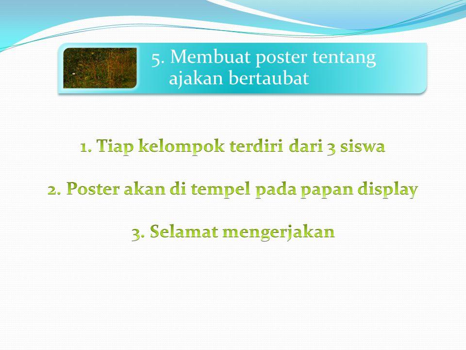 5. Membuat poster tentang ajakan bertaubat