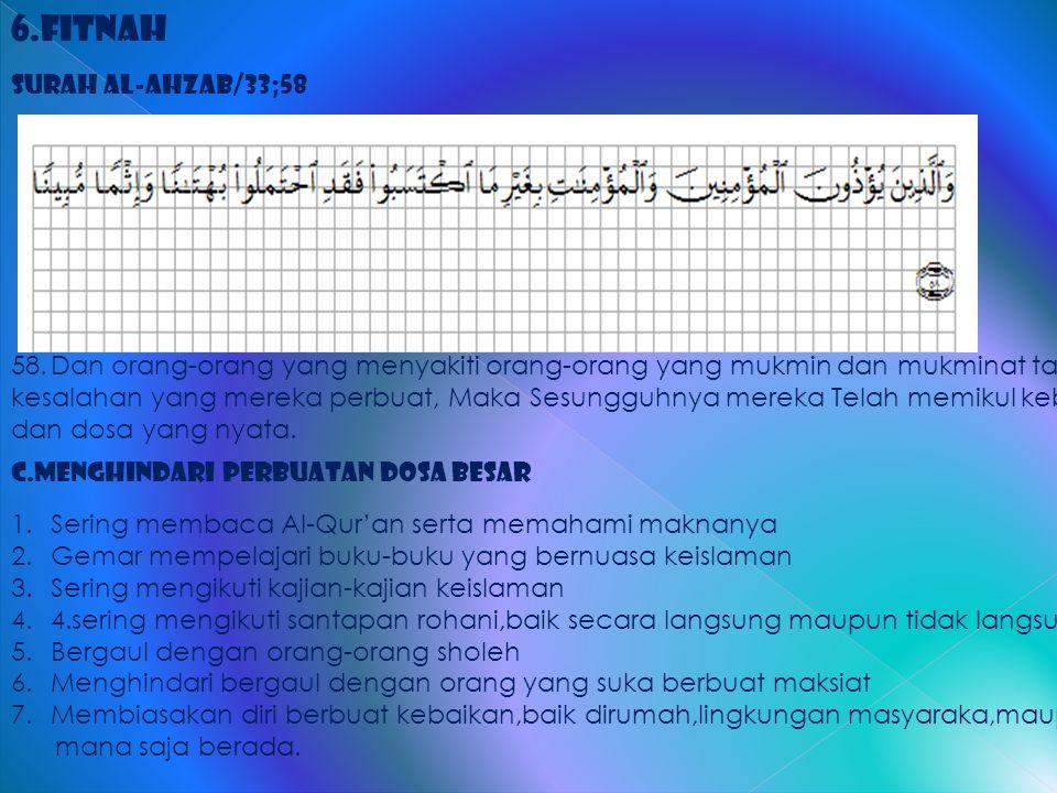 6.Fitnah Surah al-Ahzab/33;58