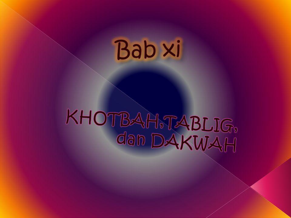 KHOTBAH,TABLIG, dan DAKWAH