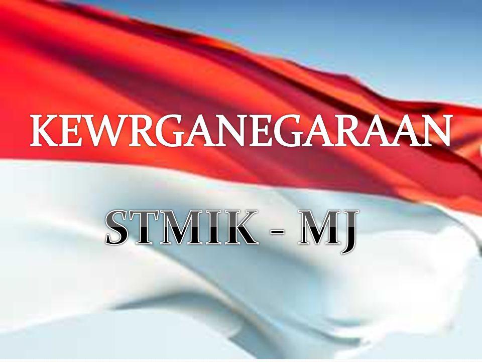 KEWRGANEGARAAN STMIK - MJ