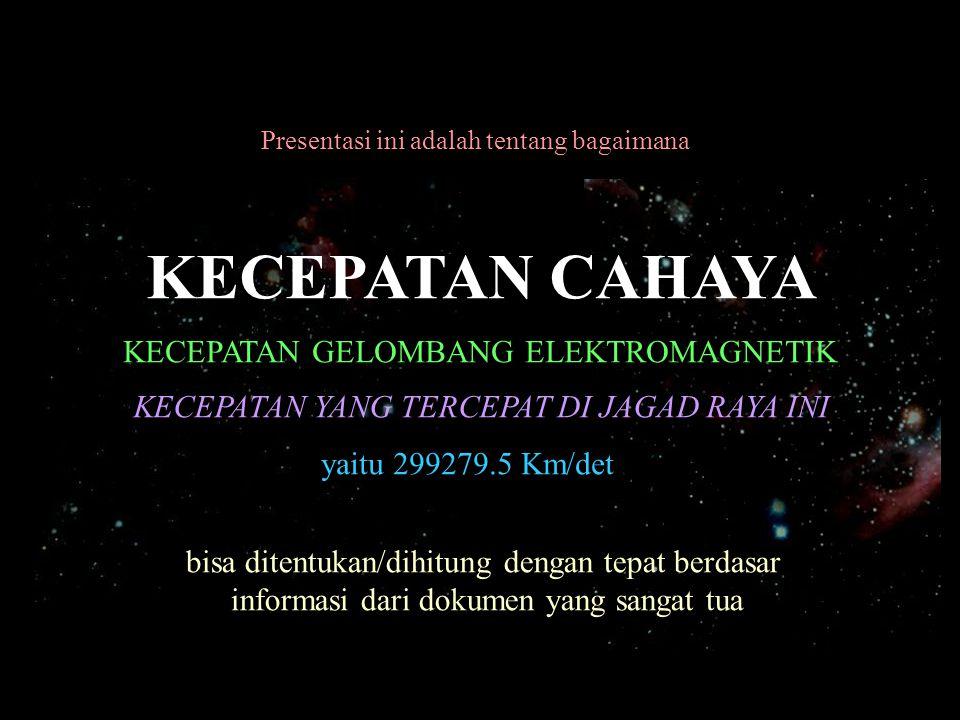 KECEPATAN CAHAYA KECEPATAN GELOMBANG ELEKTROMAGNETIK