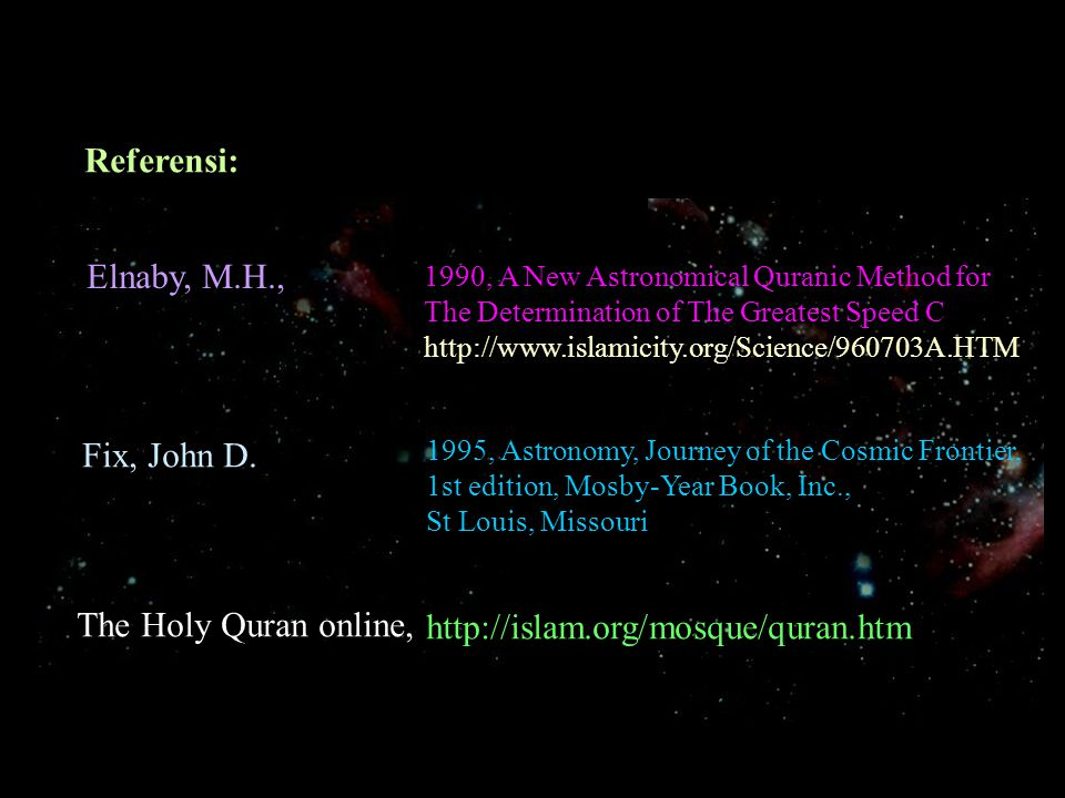 Referensi: Elnaby, M.H., Fix, John D. The Holy Quran online,