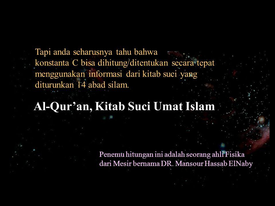 Al-Qur'an, Kitab Suci Umat Islam
