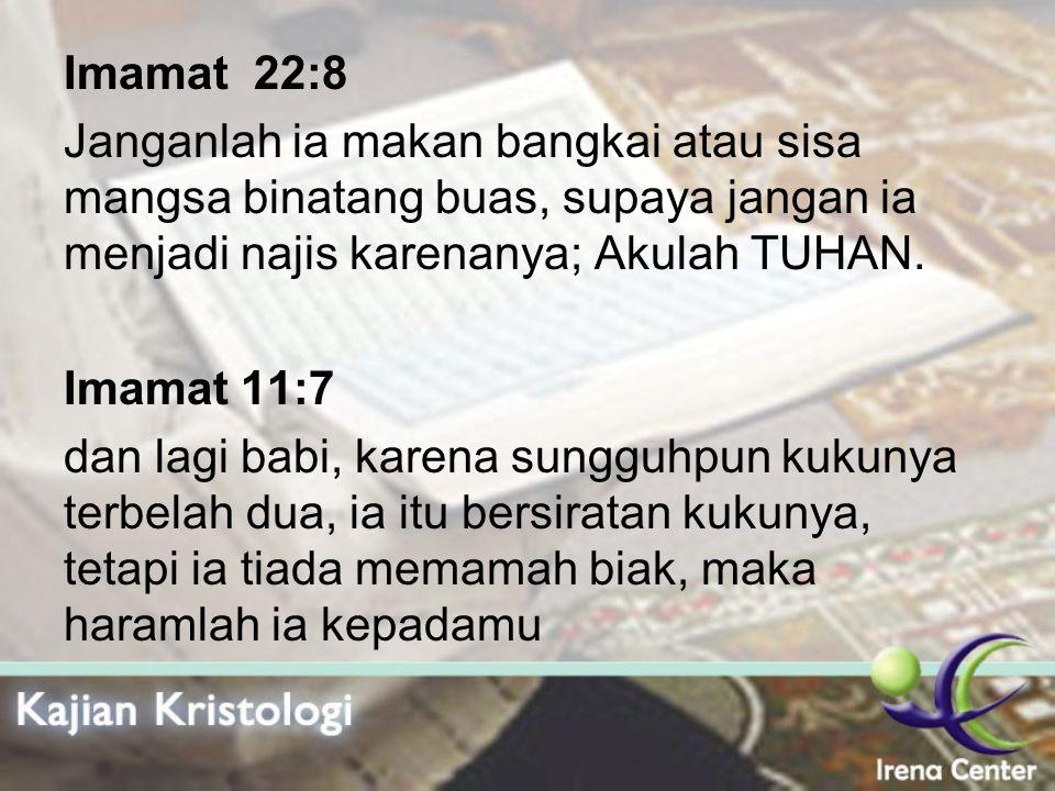 Imamat 22:8 Janganlah ia makan bangkai atau sisa mangsa binatang buas, supaya jangan ia menjadi najis karenanya; Akulah TUHAN.