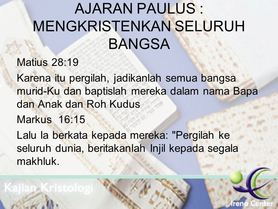 AJARAN PAULUS : MENGKRISTENKAN SELURUH BANGSA