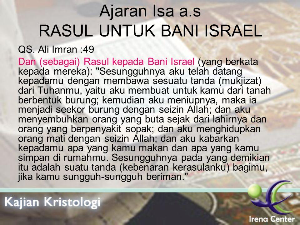 Ajaran Isa a.s RASUL UNTUK BANI ISRAEL