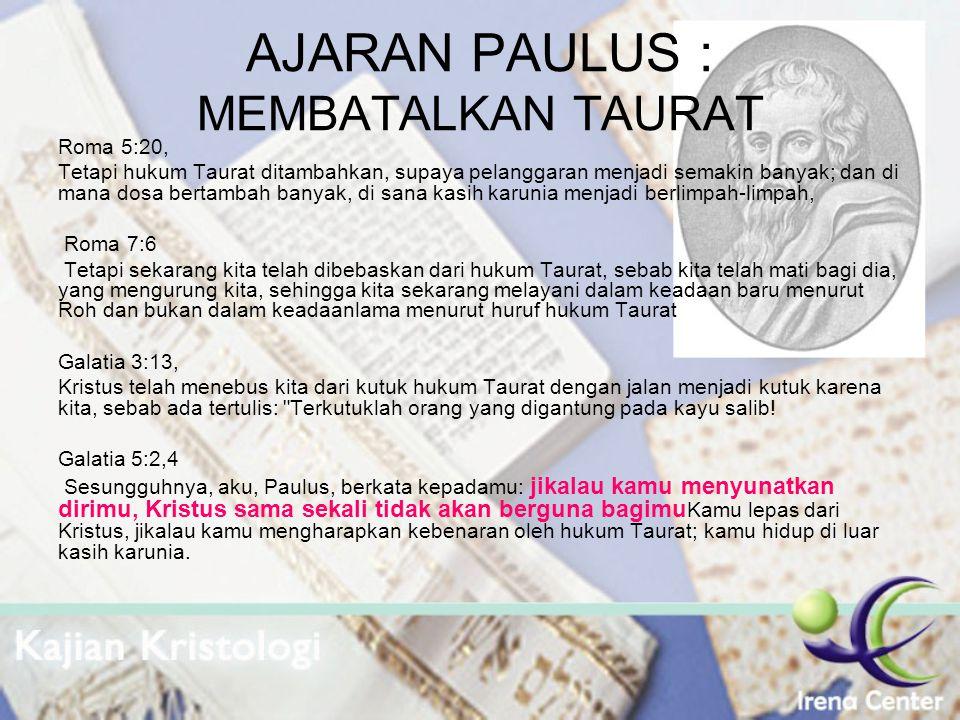 AJARAN PAULUS : MEMBATALKAN TAURAT