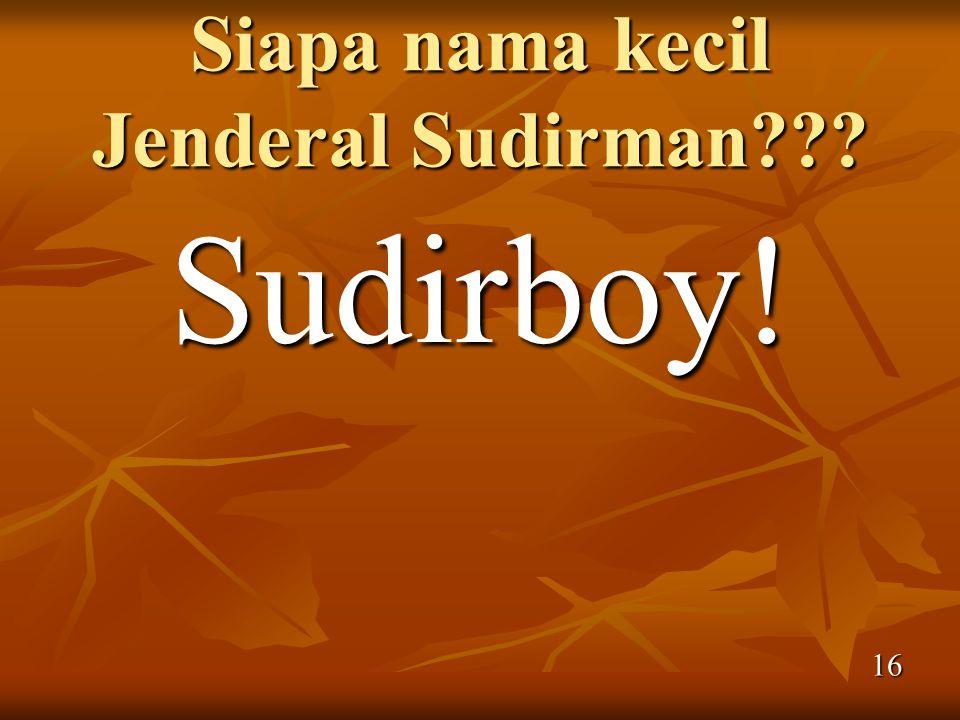 Siapa nama kecil Jenderal Sudirman