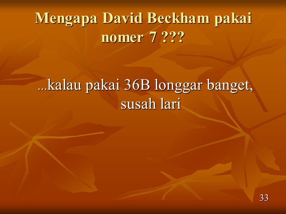 Mengapa David Beckham pakai nomer 7