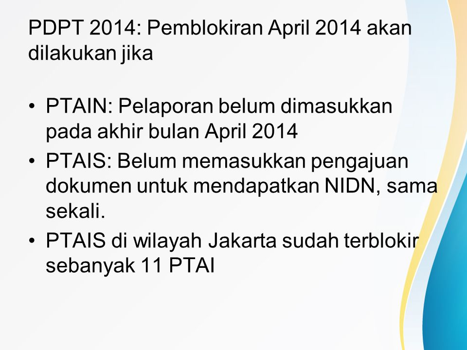 PDPT 2014: Pemblokiran April 2014 akan dilakukan jika