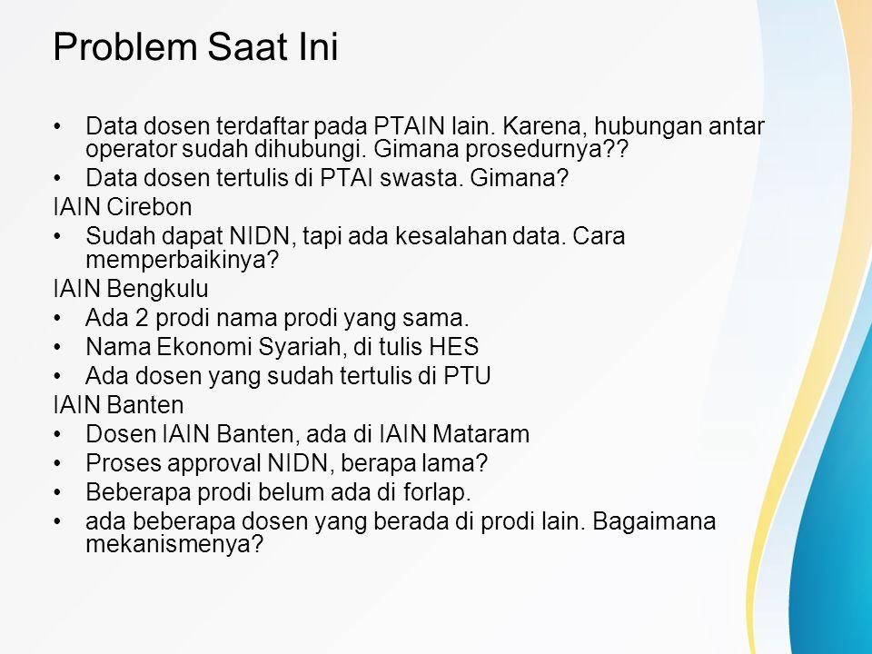 Problem Saat Ini Data dosen terdaftar pada PTAIN lain. Karena, hubungan antar operator sudah dihubungi. Gimana prosedurnya