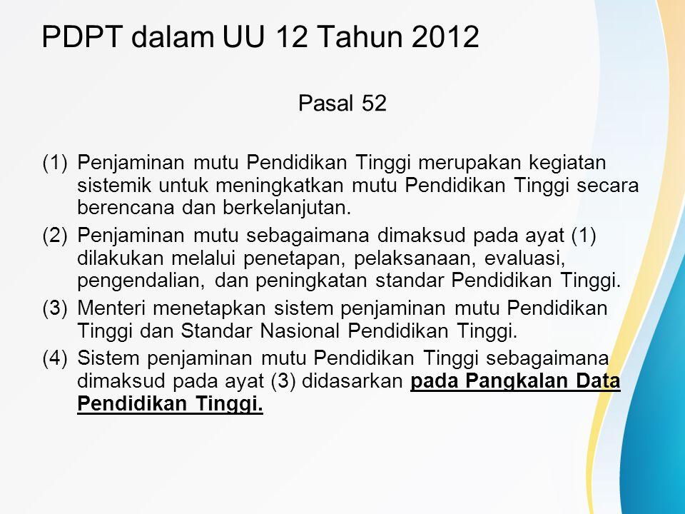 PDPT dalam UU 12 Tahun 2012 Pasal 52
