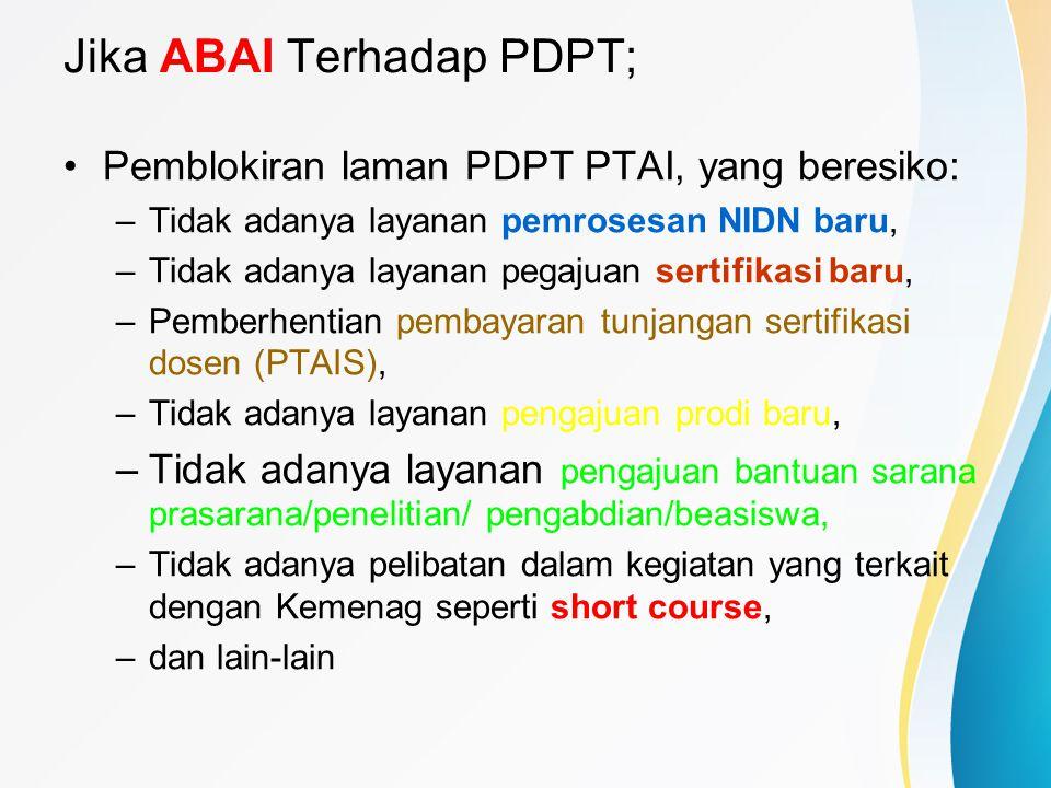 Jika ABAI Terhadap PDPT;