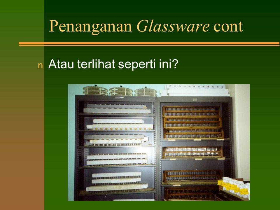 Penanganan Glassware cont
