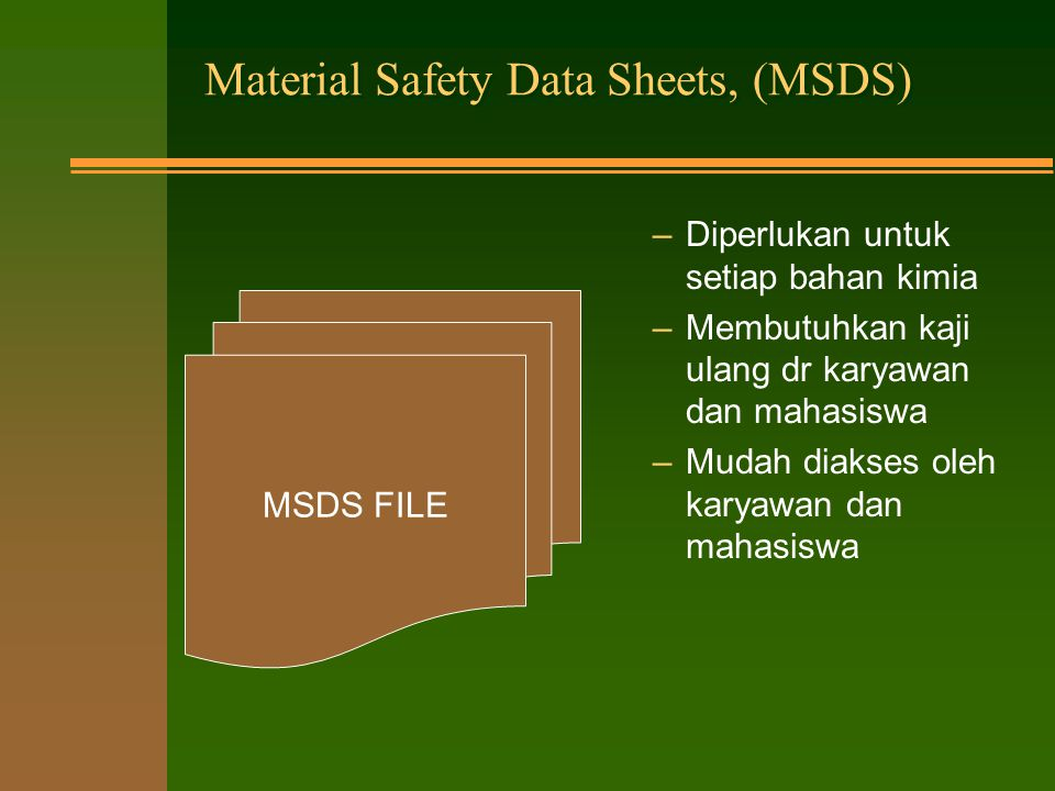 Material Safety Data Sheets, (MSDS)
