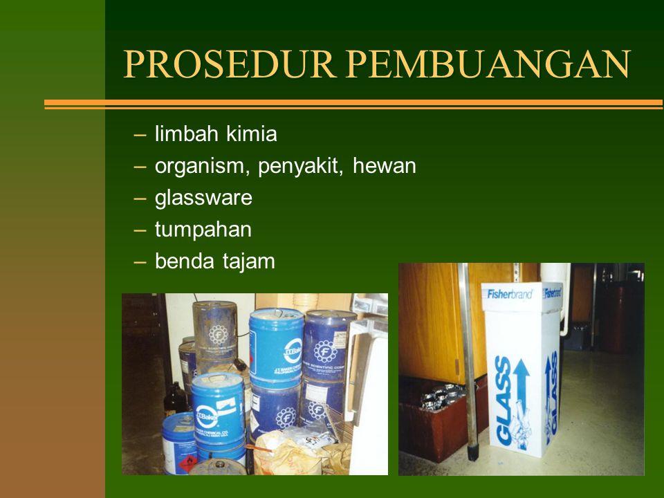 PROSEDUR PEMBUANGAN limbah kimia organism, penyakit, hewan glassware