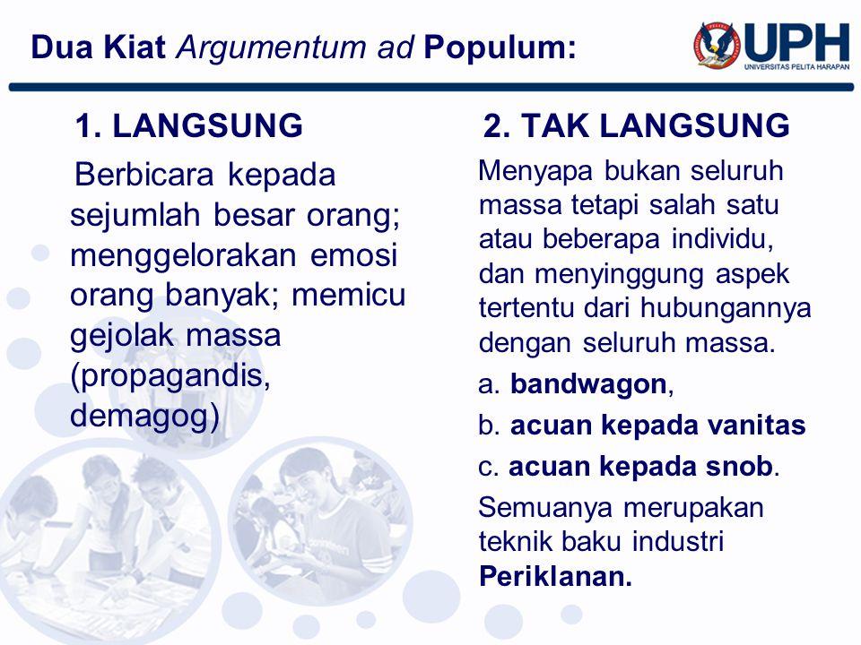 Dua Kiat Argumentum ad Populum: