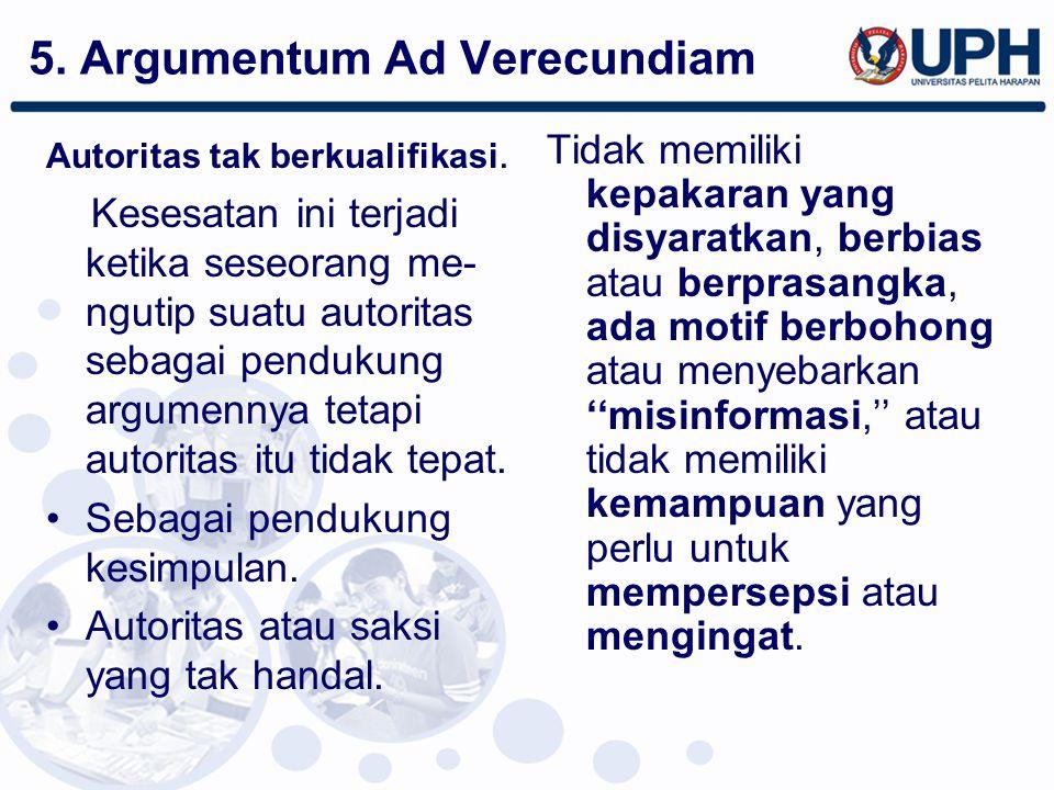 5. Argumentum Ad Verecundiam