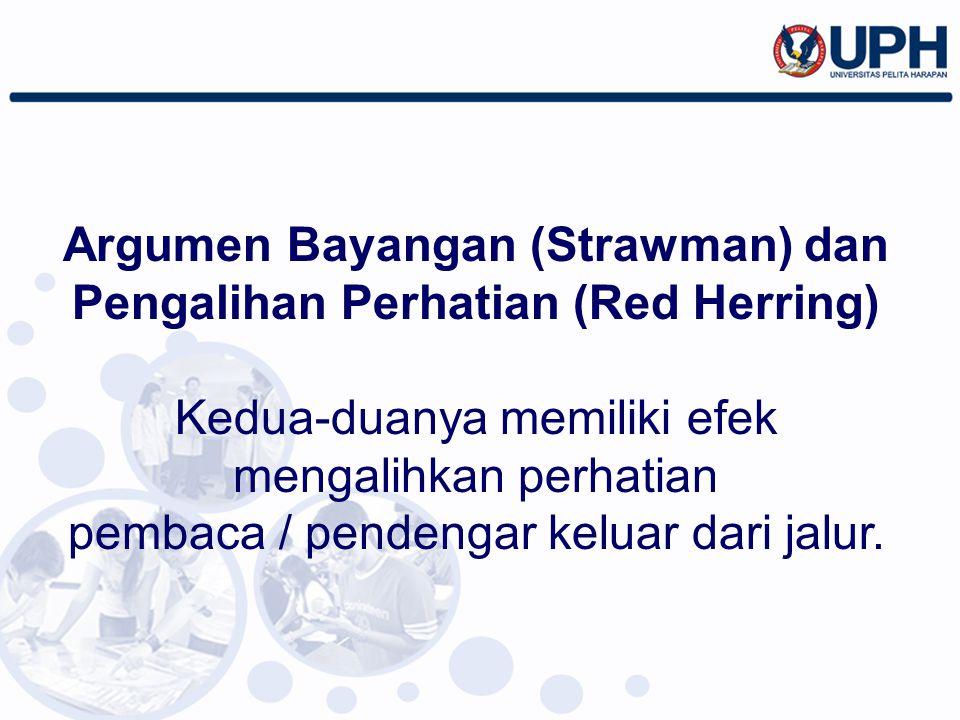Argumen Bayangan (Strawman) dan Pengalihan Perhatian (Red Herring)