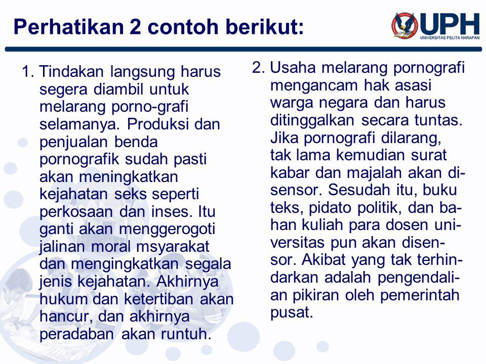 Perhatikan 2 contoh berikut: