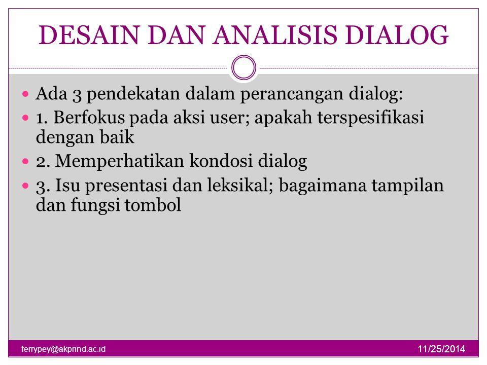 DESAIN DAN ANALISIS DIALOG