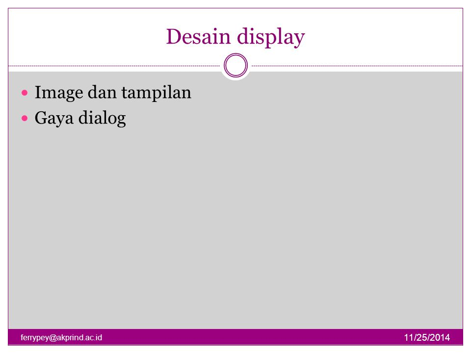 Desain display Image dan tampilan Gaya dialog 4/7/2017
