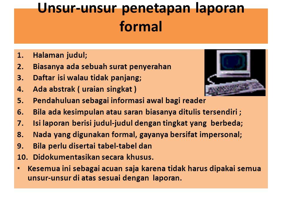Unsur-unsur penetapan laporan formal