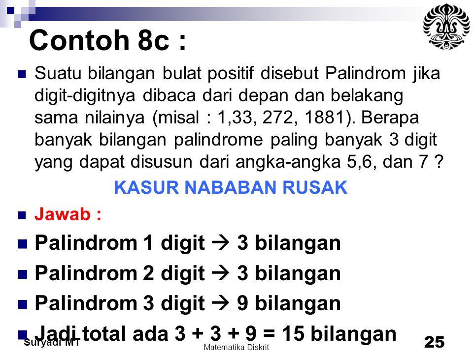 Contoh 8c : Palindrom 1 digit  3 bilangan