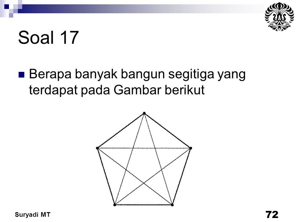 Soal 17 Berapa banyak bangun segitiga yang terdapat pada Gambar berikut