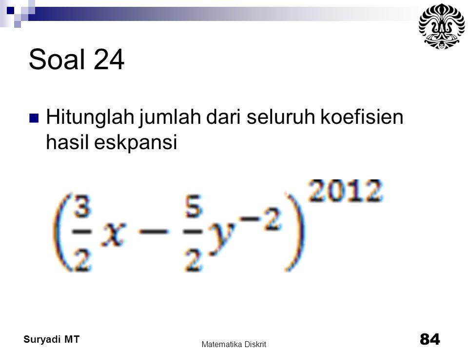 Soal 24 Hitunglah jumlah dari seluruh koefisien hasil eskpansi