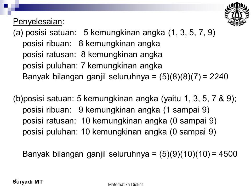 (a) posisi satuan: 5 kemungkinan angka (1, 3, 5, 7, 9)