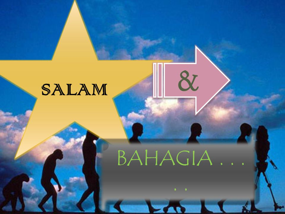 SALAM & BAHAGIA . . . . .