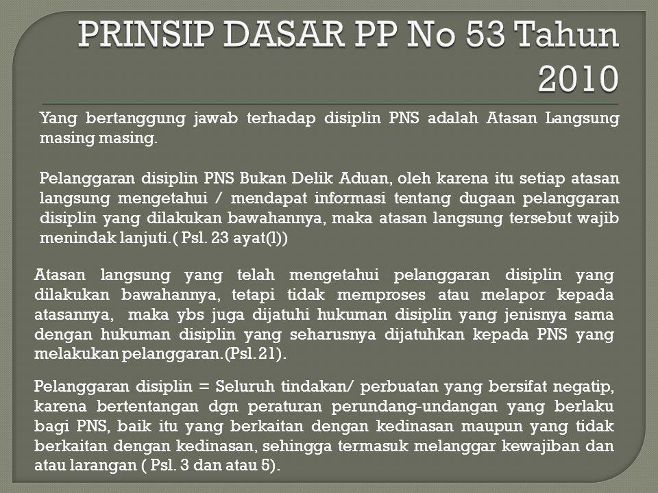 PRINSIP DASAR PP No 53 Tahun 2010
