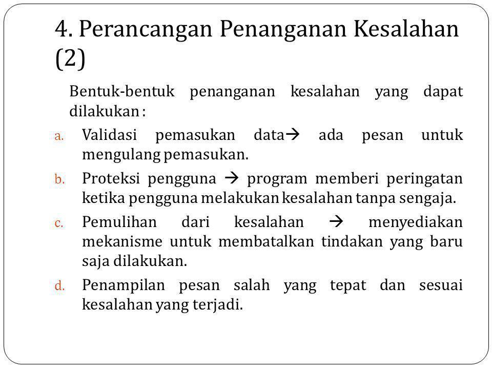 4. Perancangan Penanganan Kesalahan (2)