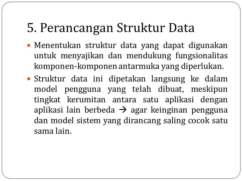 5. Perancangan Struktur Data