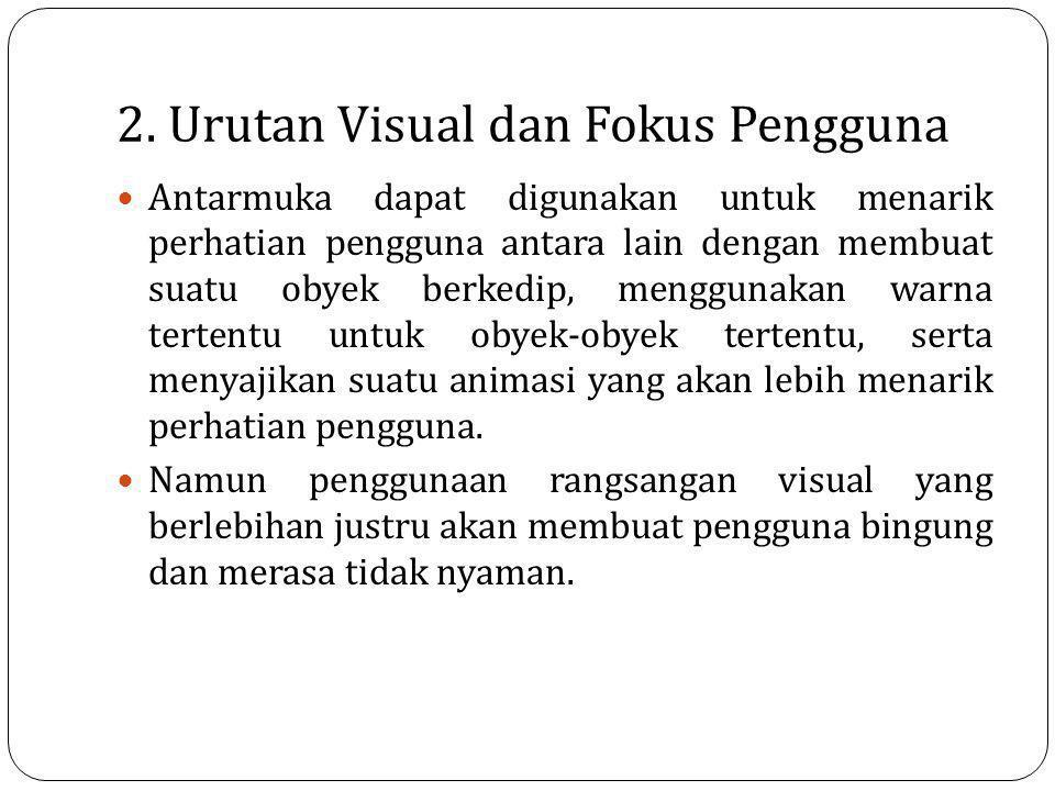 2. Urutan Visual dan Fokus Pengguna