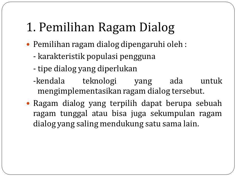 1. Pemilihan Ragam Dialog