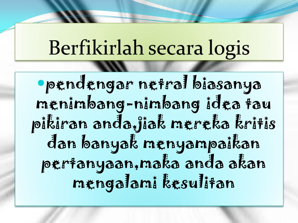 Berfikirlah secara logis