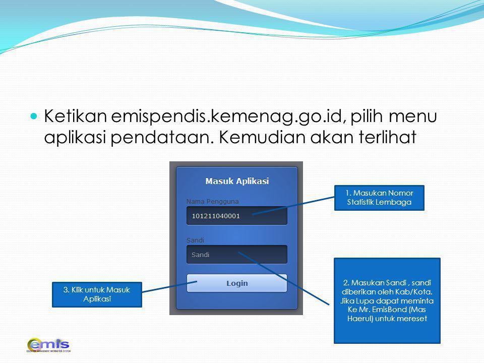 Ketikan emispendis. kemenag. go. id, pilih menu aplikasi pendataan