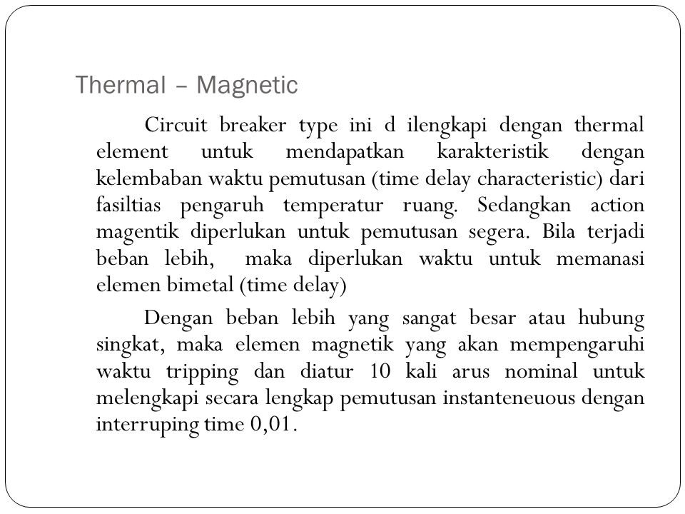 Thermal – Magnetic