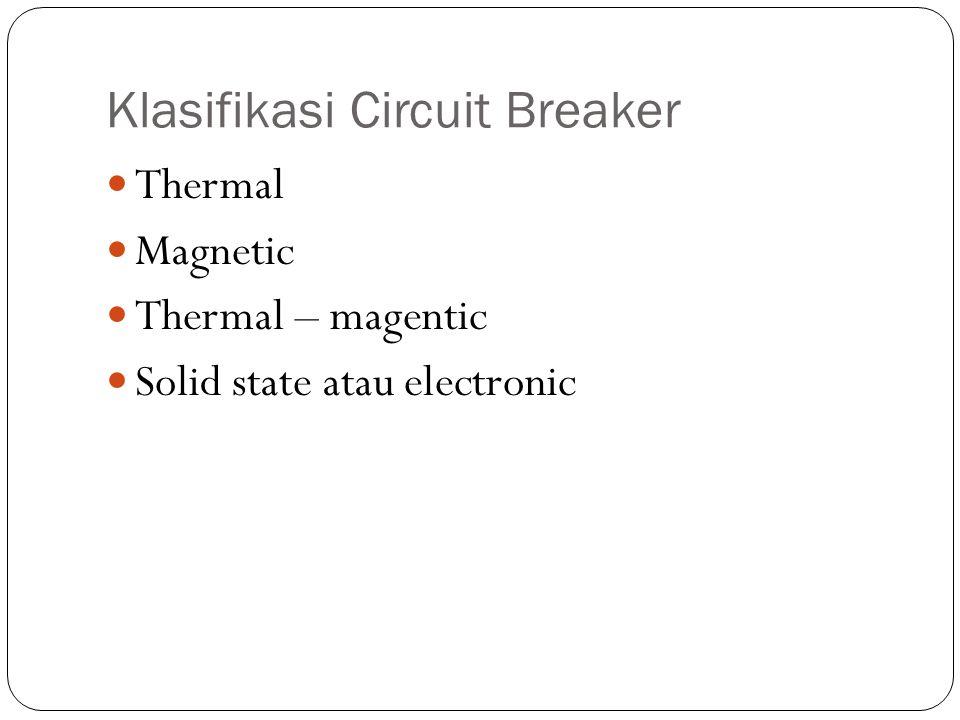 Klasifikasi Circuit Breaker