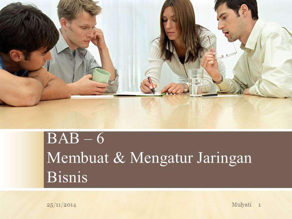 BAB – 6 Membuat & Mengatur Jaringan Bisnis