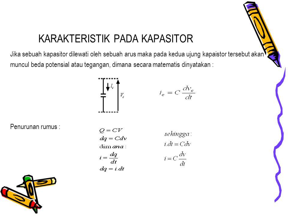 KARAKTERISTIK PADA KAPASITOR