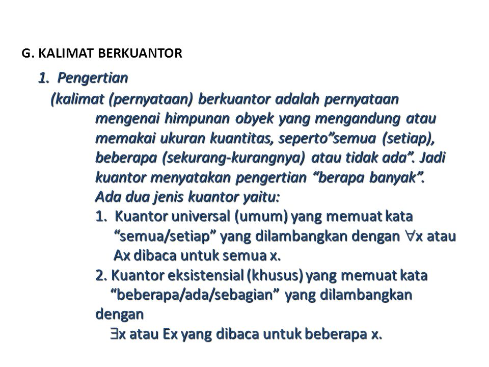G. KALIMAT BERKUANTOR 1. Pengertian.